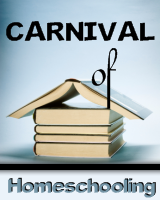 carnival of homeschooling Homeschool Carnival is Up!